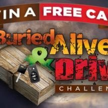 Win A Free Car in Buried Alive & Drive Challenge from Frightland & Carman Auto Group