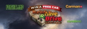 Win a Brand New Free Car in Buried Alive & Drive Challenge from Frightland & Carman Auto Group