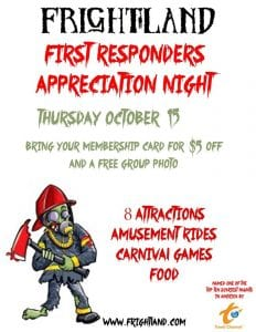 Frightland Haunted Houses & Attractions presents First Responders Appreciation Night