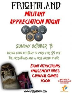 Frightland Haunted Houses & Attractions presents Military Appreciation Night